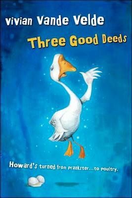 Three Good Deeds by Vivian Vande Velde