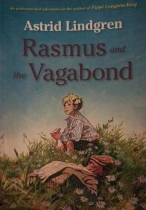 Rasmus and the Vagabond by: Astrid Lindgren